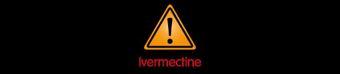 Panneau Attention à l'ivermectine dans le vermifuge chimique